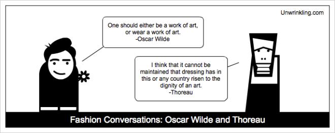 thoreau on fashion - Oscar Wilde