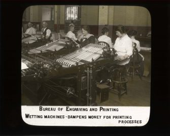 Bureau of Engraving and Printing. Wetting machines dampens money for printing process. RG 56-AE-27