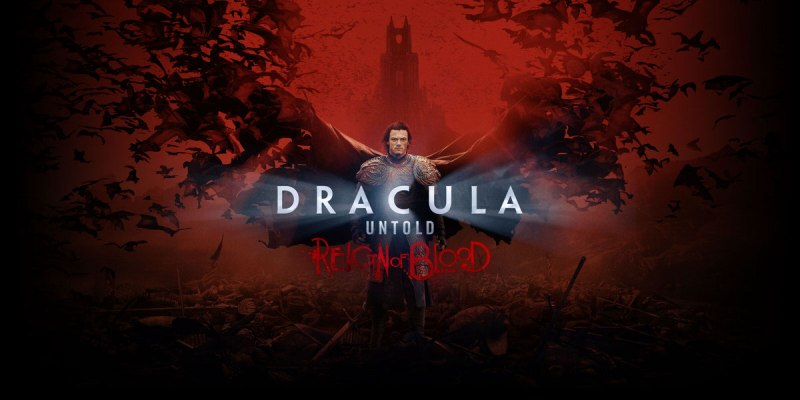 Dracula Untold - Reign of Blood