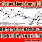 La Torino-Lione è una follia, voluta solo dalle lobby francesi e italiane