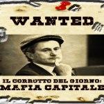Il corrotto del giorno: La Mafia Capitale