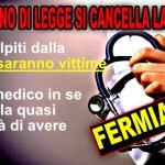 Malasanità: Fermiamo il #salvamedici, chi sbaglia deve pagare!
