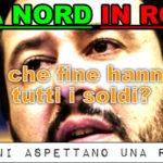 Lega Nord in rosso, Salvini dove metti i nostri soldi?