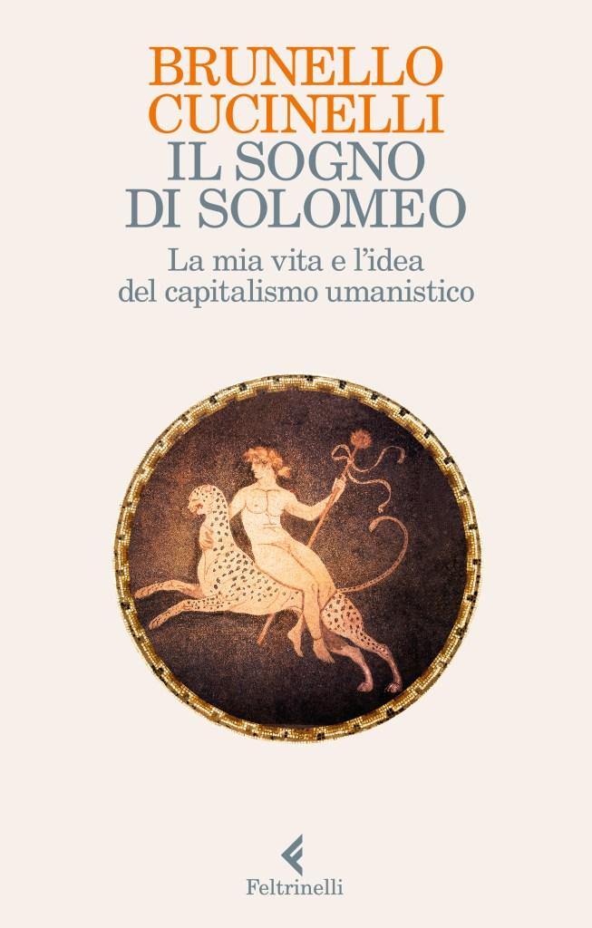 Il sogno di Solomeo di  Brunello Cucinelli