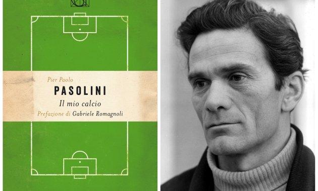 Pier Paolo Pasolini, Il mio calcio - la recensione del libro
