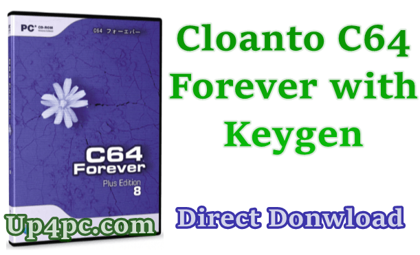 Cloanto C64 Forever 8.2.4.0 Plus Edition with Keygen