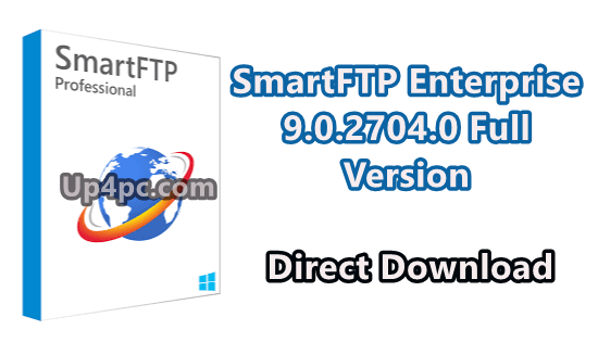 SmartFTP Enterprise 9.0.2704.0 Full Version