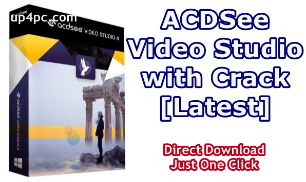 ACDSee Video Studio 4.0.1.1013 With Crack [Latest] 1