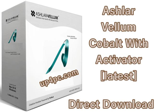 Ashlar-Vellum Cobalt 11 SP0 Build 1111 With Activator [Latest]