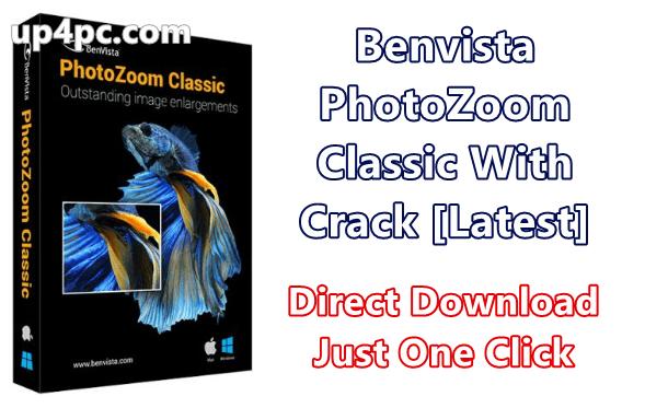 Benvista Photozoom Classic 8.0.6 With Crack [Latest]