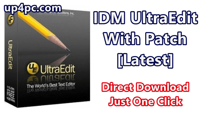 IDM UltraEdit 26.20.0.46 with Patch (64/86) [Latest]