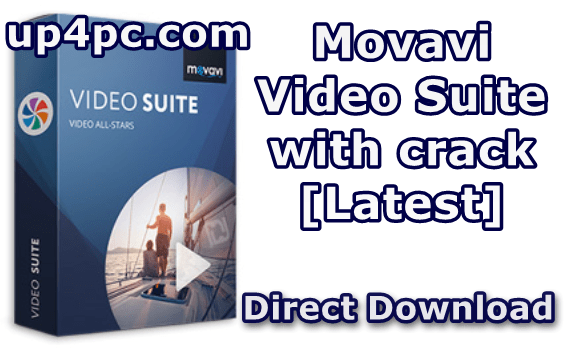 Movavi Video Suite 20.0.0 With Crack [Latest]