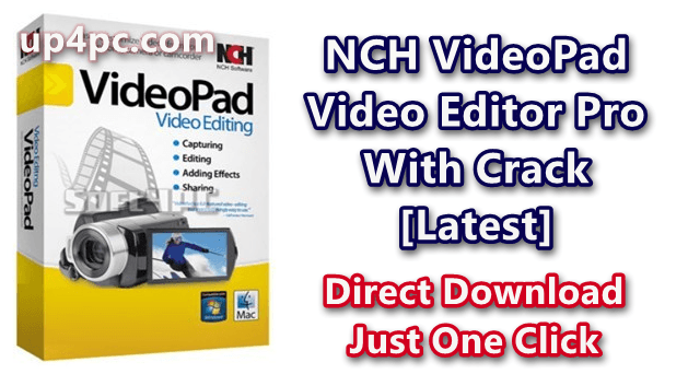 NCH VideoPad Video Editor Pro 7.39 Beta with keygen [Latest]