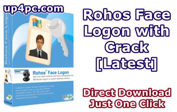 Rohos Face Logon 4.4 with Crack [Latest]