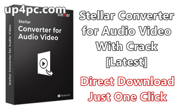 Stellar Converter for Audio Video 3.0.0.0 With Crack [Latest]