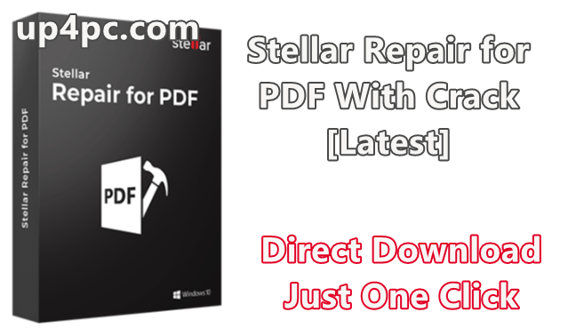 Stellar Repair For Pdf 3.0.0.0 With Crack [Latest]