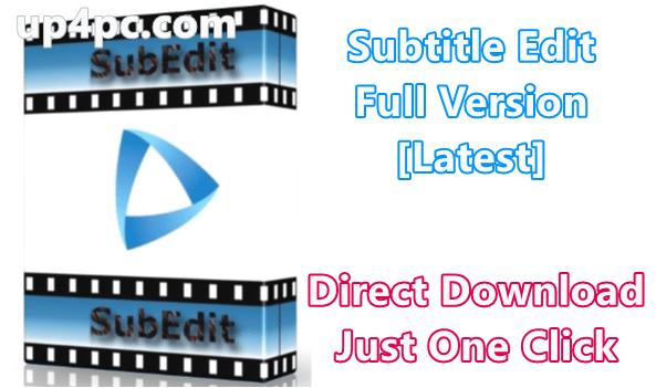 Subtitle Edit 3.5.11 Full Version [Latest]