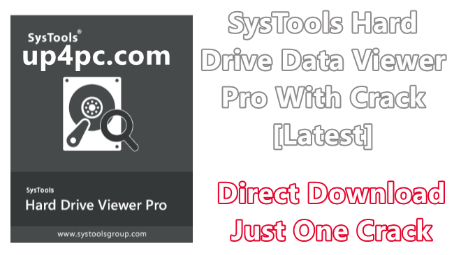 SysTools Hard Drive Data Viewer Pro 11.0.0.0 With Crack [Latest]