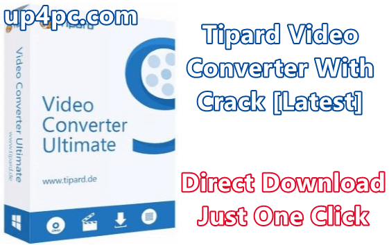 Tipard Video Converter 9.2.26 With Crack [Latest]