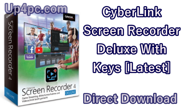CyberLink Screen Recorder Deluxe 4.2.2.8482 With Keys [Latest]
