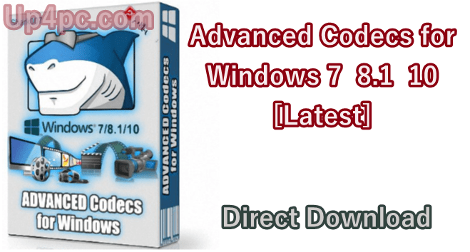 Advanced Codecs for Windows 7 / 8.1 / 10 v12.7.0