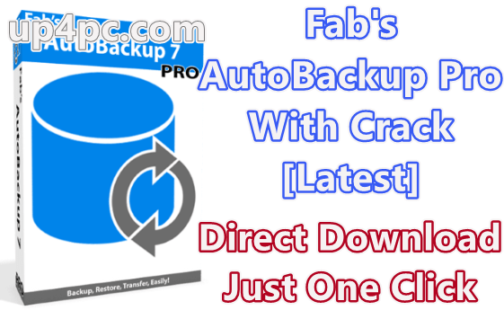 Fab's AutoBackup Pro 7.1.1 Build 1136 With Crack [Latest]