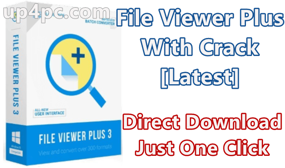 File Viewer Plus 3.2.2.62 With Crack [Latest]