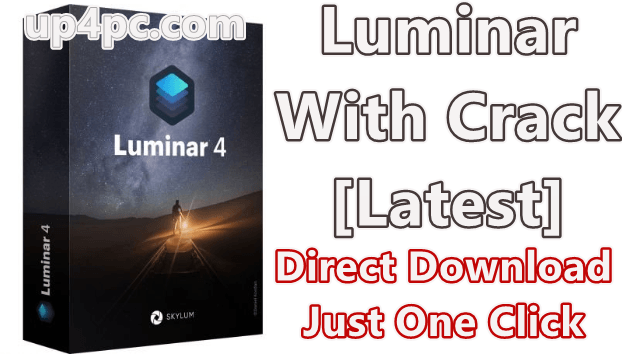 Luminar 4.0.0.4810 With Crack [Latest]