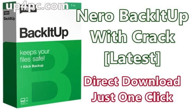 Nero BackItUp 2020 v22.0.1.8 With Crack [Latest].png