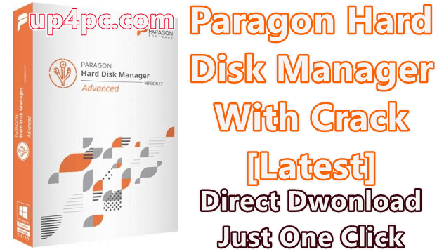 Paragon Hard Disk Manager 17 Advanced 17.10.4 With Crack [Latest]