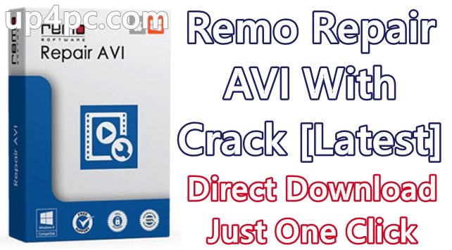 Remo Repair Avi 2.0.0.15 With Crack [Latest]