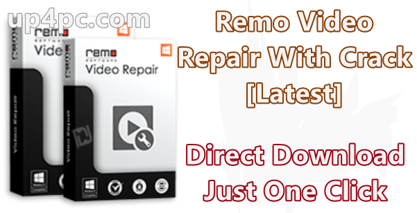 Remo Video Repair 1.0.0.13 With Crack [Latest]