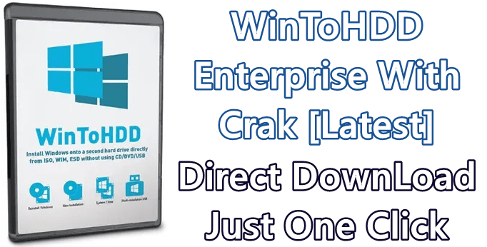 WinToHDD Enterprise 4.2 With Crack [Latest] 1