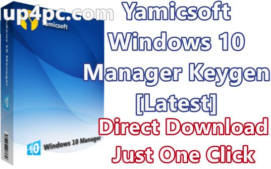 Yamicsoft Windows 10 Manager 3.1.7 With Keygen [Latest]