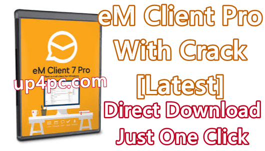 Em Client Pro 7.2.37472.0 With Crack [Latest]