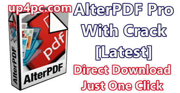 Alterpdf Pro 3.9 With Crack [Latest]