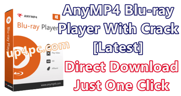 AnyMP4 Blu-ray Player 6.3.28 With Crack [Latest]