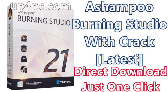 Ashampoo Burning Studio 21.0.0.33 With Crack [Latest]
