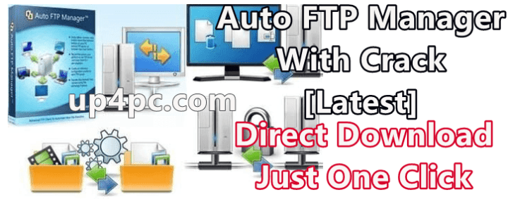 Auto FTP Manager 7.09 With Crack [Latest]