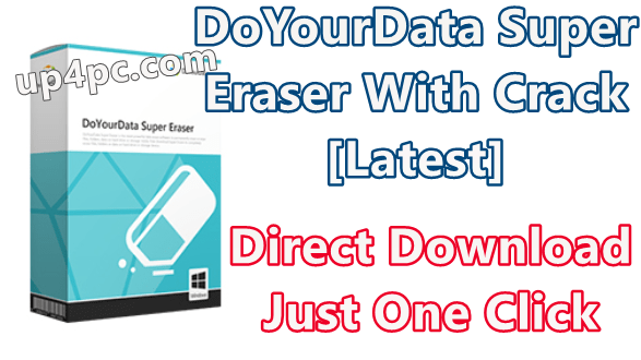 DoYourData Super Eraser 6.1 With Crack [Latest]