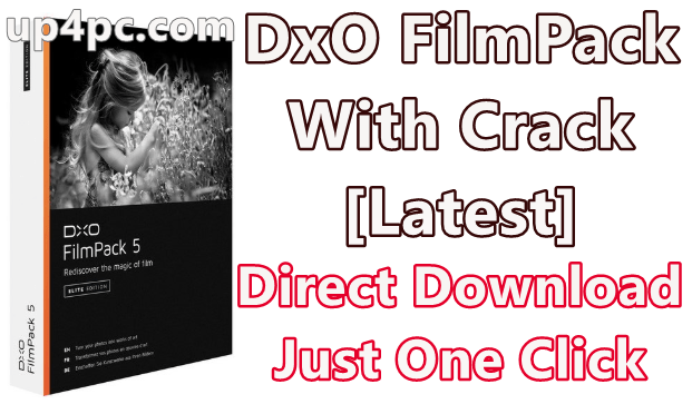DxO FilmPack 5.5.26 Build 602 Elite With Crack [Latest]