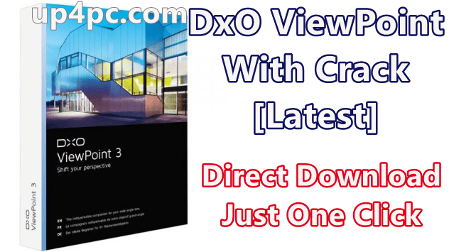 Dxo Viewpoint 3.1.15 Build 285 With Crack [Latest]