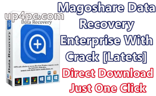Magoshare Data Recovery Enterprise Crack Full Version Free Download For Pc Windows 10