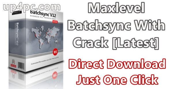Maxlevel Batchsync 12.5.3 With Crack [Latest]