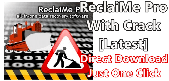 ReclaiMe Pro Build 2179 With Crack [Latest]