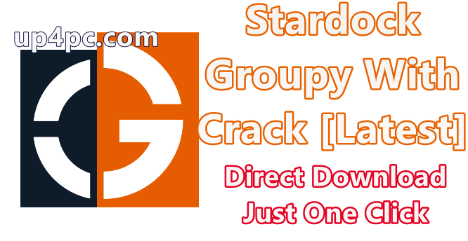 Stardock Groupy 1.3 With Crack [Latest]