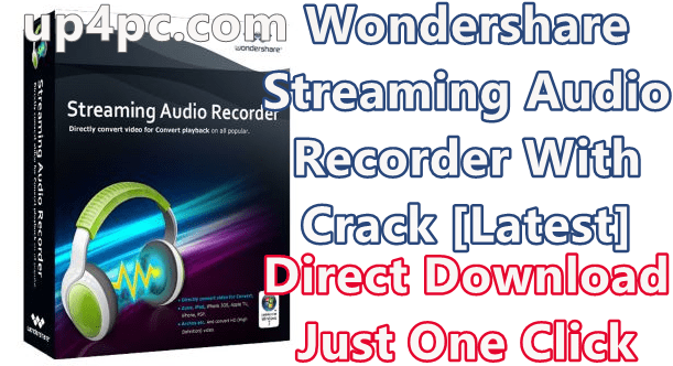 Wondershare Streaming Audio Recorder 2.4.1.5 With Crack [Latest] 1