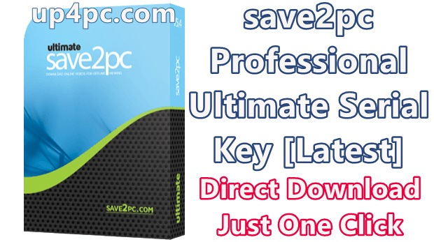 Save2Pc Ultimate 5.5.8.1589 Serial Key [Latest]