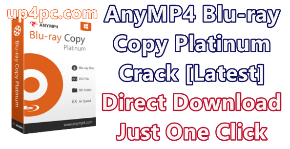 AnyMP4 Blu-ray Copy Platinum 7.2.62 With Crack [Latest]