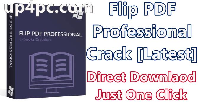 Flip PDF Professional 2.4.9.31 With Crack [Latest]